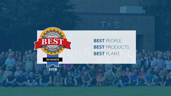 T&S named 2018 IndustryWeek Best Plant
